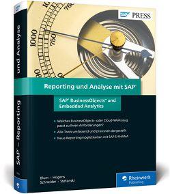 Reporting und Analyse mit SAP von Blum,  Steve, Hügens,  Torben, Schneider,  Alexander, Stefanski,  Marcel