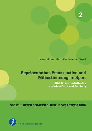 Repräsentation, Emanzipation und Mitbestimmung im Sport von Mittag,  Jürgen, Seltmann,  Maximilian