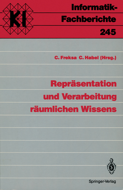Repräsentation und Verarbeitung räumlichen Wissens von Freksa,  Christian, Habel,  Christopher