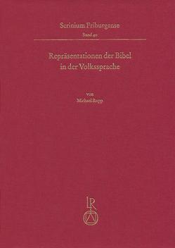 Repräsentationen der Bibel in der Volkssprache von Rupp,  Michael
