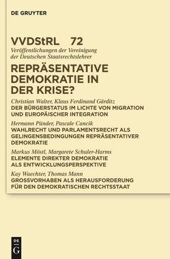 Repräsentative Demokratie in der Krise? von et al., Gärditz,  Klaus Ferdinand, Pünder,  Hermann, Walter,  Christian