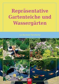 Repräsentative Gartenteiche und Wassergärten von Teichfischer,  Bernhard