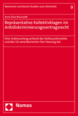Repräsentative Kollektivklagen im Antidiskriminierungsvertragsrecht von Braunroth,  Anna Elise