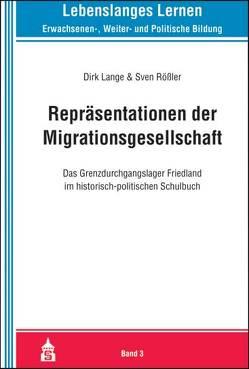 Repräsentationen der Migrationsgesellschaft von Lange,  Dirk, Rößler,  Sven