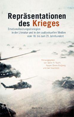 Repräsentationen des Krieges von Fauth,  Søren R., Green Kreijberg,  Kasper, Süselbeck,  Jan