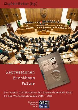 Repressionen-Zuchthaus-Folter von Richter,  Sigfried