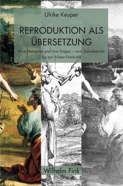 Reproduktion als Übersetzung von Keuper,  Ulrike