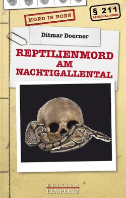 Reptilienmord am Nachtigallental von Doerner,  Ditmar
