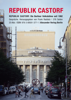 Republik Castorf von Castorf,  Frank, Raddatz,  Frank
