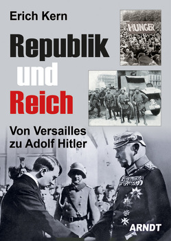 Republik und Reich von Kern,  Erich