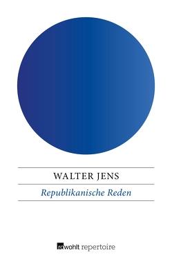Republikanische Reden von Jens,  Walter