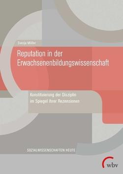 Reputation in der Erwachsenenbildungswissenschaft von Möller,  Svenja