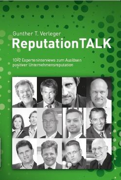 ReputationTALK von Bachmann,  Albert, Biesalski,  Alexander, Fischer,  Mike, Verleger,  Gunther T.