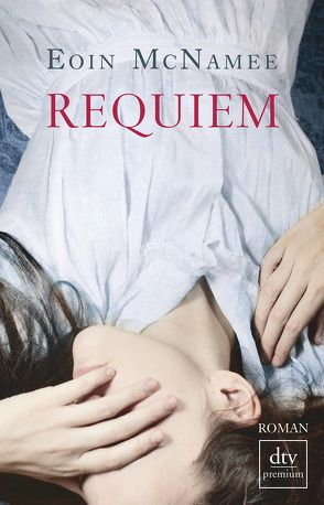 Requiem von McNamee,  Eoin, Schertenleib,  Hansjörg