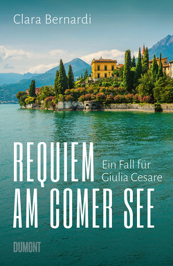 Requiem am Comer See von Bernardi,  Clara