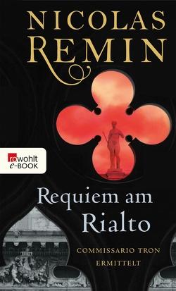 Requiem am Rialto von Remin,  Nicolas