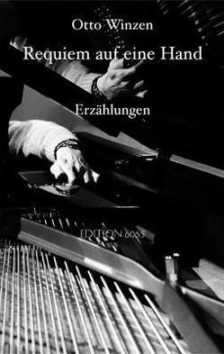 Requiem auf eine Hand von Blumenthaler,  Volker, Winzen,  Otto