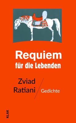 Requiem für die Lebenden von Kolbe,  Uwe, Ratiani,  Zviad, Schiffner,  Sabine