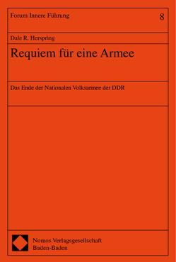Requiem für eine Armee von Herspring,  Dale R.