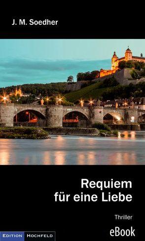 Requiem für eine Liebe von Soedher,  Jakob Maria