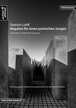 Requiem für einen polnischen Jungen – Klavierauszug von Lohff,  Dietrich