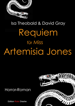 Requiem für Miss Artemisia Jones von Gray,  David, Theobald,  Isa, Torreck,  Ulf