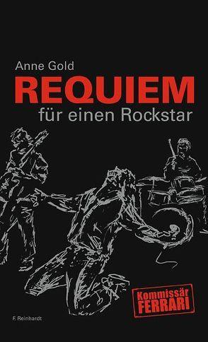Requiem für einen Rockstar von Gold,  Anne
