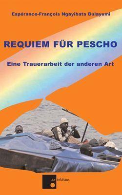 Requiem für Pescho von Bulayumi,  Espérance-Francois