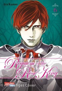 Requiem of the Rose King 6 von Kanno,  Aya, Klepper,  Alexandra