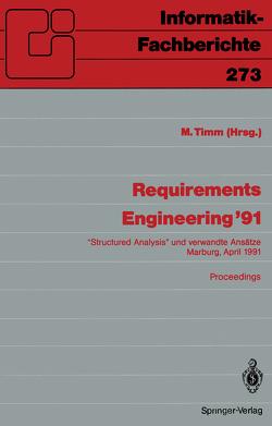 Requirements Engineering '91 von Timm,  Michael