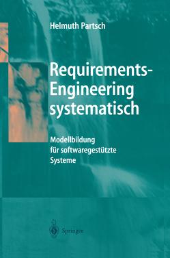 Requirements-Engineering systematisch von Partsch,  Helmuth