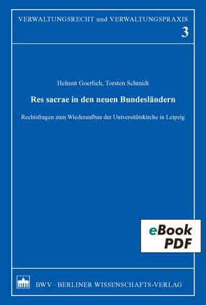 Res sacrae in den neuen Bundesländern von Goerlich,  Helmut, Schmidt,  Torsten