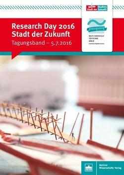 Research Day 2016: Stadt der Zukunft von Beuth Hochschule für Technik Berlin