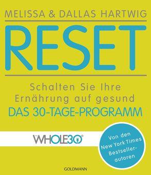 RESET von Hartwig,  Dallas, Hartwig,  Melissa, Lichtner,  Gabriele