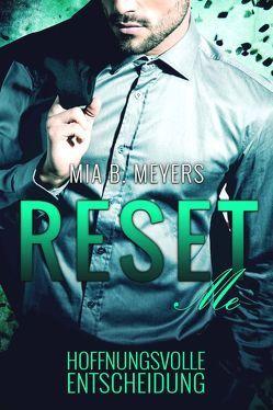 Reset me von Meyers,  Mia B.