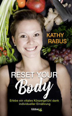 Reset your Body von Rabus,  Kathy