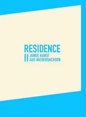 residence II von Barath,  Heike Kati, Bork,  Jennifer, Clauß,  Ingo, Giese-Kroner,  Nicole, Küchler,  Nina Maria, Meißner,  Sabrina