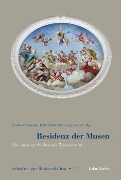 Residenz der Musen von Heinecke,  Berthold, Rößler,  Hole, Schock,  Flemming