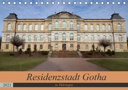 Residenzstadt Gotha in Thüringen (Tischkalender 2021 DIN A5 quer) von Flori0