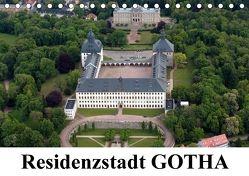 Residenzstadt GOTHA (Tischkalender 2018 DIN A5 quer) von & Kalenderverlag Monika Müller,  Bild-