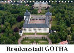 Residenzstadt GOTHA (Tischkalender 2019 DIN A5 quer) von & Kalenderverlag Monika Müller,  Bild-