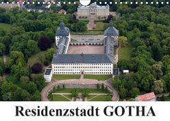 Residenzstadt GOTHA (Wandkalender 2019 DIN A4 quer) von & Kalenderverlag Monika Müller,  Bild-