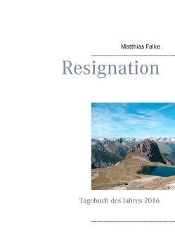 Resignation von Falke,  Matthias