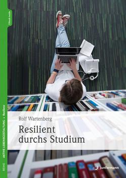 Resilient durchs Studium von Wartenberg,  Rolf