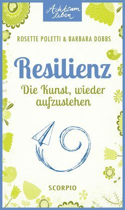 Resilienz von Dobbs,  Barbara, Poletti,  Rosette