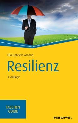 Resilienz von Amann,  Ella Gabriele