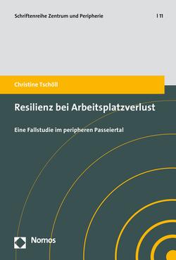 Resilienz bei Arbeitsplatzverlust von Tschöll,  Christine