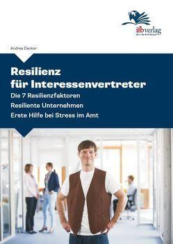 Resilienz für Interessenvertreter von Danker,  Andrea