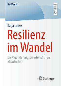 Resilienz im Wandel von Lohse,  Katja