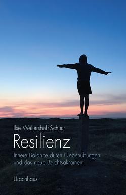 Resilienz von Wellershoff-Schuur,  Ilse